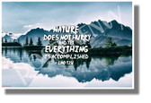 Nature Does Not Hurry and Yet Everything is Accomplished - NEW Classroom Motivational POSTER