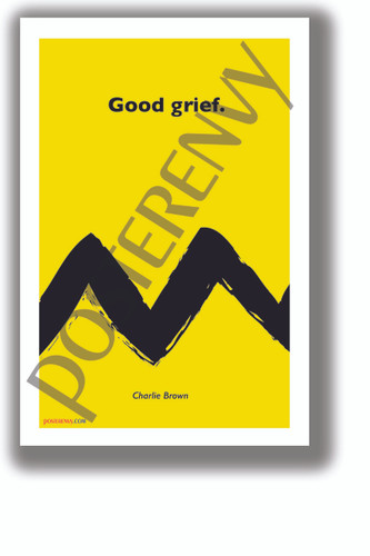 Good Grief - Charlie Brown - NEW Funny Novelty Peanuts Poster