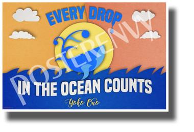 Every Drop in the Ocean Counts - Yoko Ono - NEW Classroom Motivational POSTER