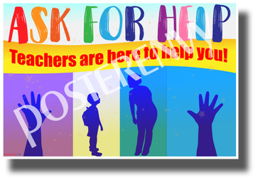 Ask For Help - NEW Classroom Motivational Elementary Behavior POSTER