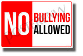 No Bullying ALLOWED - NEW Classroom Motivational Behavior POSTER