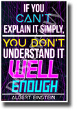 If You Can't Explain It Simply, You Don't Understand It Well Enough - Albert Einstein - NEW Classroom Motivational Poster (cm1307)