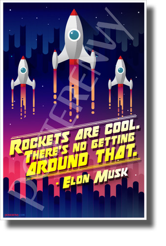 """Elon Musk - """"Rockets Are Cool..."""" 3 - NEW Motivational Space Poster"""