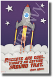 "Elon Musk - ""Rockets Are Cool..."" 4 - NEW Motivational Space Poster"