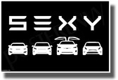 Tesla - SEXY - Black & White - NEW Humorous Electric Car POSTER