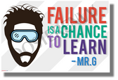 Failure is a Chance to Learn - Mr. G - New Classroom Motivational Poster