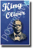 King Oliver Famous Jazz Musician - NEW Famous Person Music POSTER