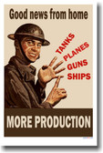 Good news from home - More Production - Vintage WW2 Poster