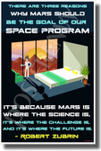 There are Three Reasons Why Mars Should be the Goal - Robert Zubrin - NEW Classroom Motivational POSTER (cm1342)