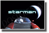 Starman - SpaceX Elon Musk - NEW Space Exploration Science POSTER (ms341)
