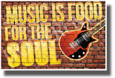 Music is Food for the Soul - Guitar - NEW Motivational Music Classroom Poster