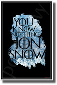 You Know Nothin', Jon Snow - NEW Novelty GOT TV Show POSTER (hu489)
