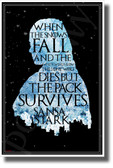 The Lone Wolf Dies But The Pack Survives - Sansa Stark - NEW Novelty GOT TV Show POSTER