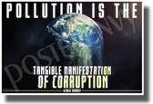 Pollution is the Tangible Manifestation of Corruption - NEW Environmental Motivational Classroom POSTER