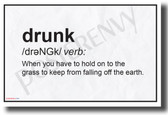 Drunk Definition - NEW Humorous College Dorm POSTER