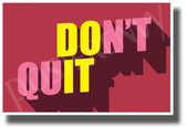 Don't Quit, Do It - New Motivational Classroom POSTER