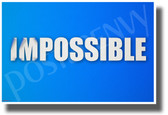 Im-Possible - New Motivational Classroom POSTER