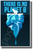 There Is No Planet B - Polar Bear - New Environmental Awareness POSTER