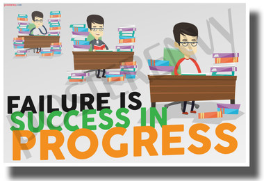 Failure is Success in Progress - New Motivational Classroom POSTER
