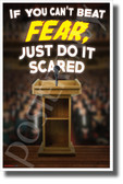If You Can't Beat Fear, Just Do It Scared - New Motivational Classroom POSTER