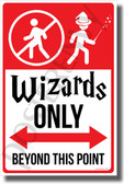 Wizards Only Beyond This Point - NEW Humor Magic Wizard Poster