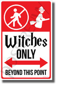 Witches Only Beyond This Point - NEW Humor Magic Wizard Poster