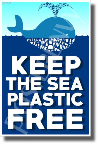 Keep the Sea Plastic Free - New Environmental Awareness POSTER