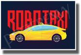 Robo Taxi - Elon Musk Autonomous Cars - NEW Humorous Tesla POSTER