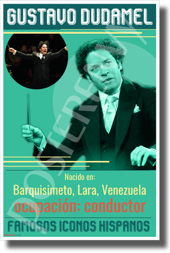 SPANISH Gustavo Dudamel - Famous Hispanic Conductor Classroom Poster