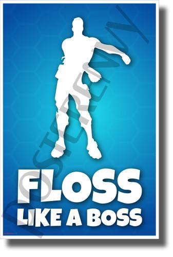 Floss Like a Boss - NEW Video Game Novelty POSTER