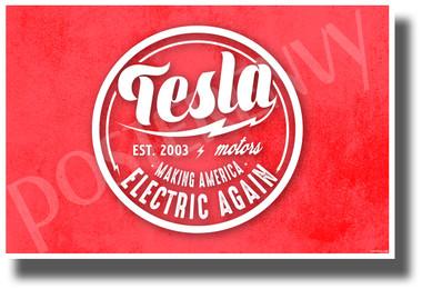 Tesla Making America Electric Again - NEW Humorous Electric Car POSTER