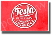 Tesla Making America Electric Again - NEW Humorous Electric Car POSTER