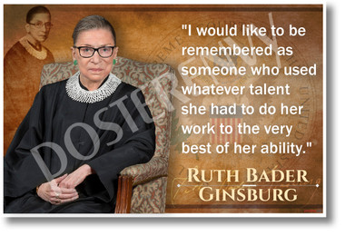 I Would Like To Be Remembered... - Ruth Bader Ginsburg - NEW Classroom Poster
