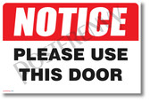 Please Use This Door - NEW Health Public Safety Prevention POSTER