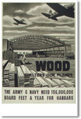 Wood Shelters Our Planes - Vintage WWII Reprint Poster