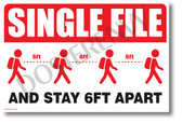 Single File and Stay 6 feet Apart - New Public Safety POSTER