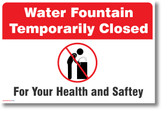Water Fountain Closed for Your Health and Safety - NEW Public Health POSTER