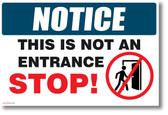 Stop This is Not an Entrance - NEW POSTER