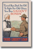 Goodbye Dad.  I'm off to fight for Old Glory - Vintage WWI Reproduction Poster