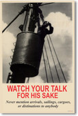 Watch Your Talk For His Sake - Vintage WW2 Reproduction Poster