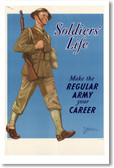 Soldiers' Life - Make the Army Your Career - Vintage WWI Reproduction Poster
