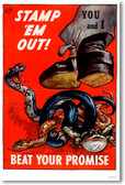Stamp Em Out - Beat Your Promise - Vintage WW2 Reproduction Poster
