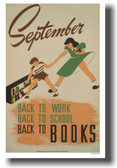 September - Back to Work, Back to School, Back to Books - NEW Vintage WPA Poster