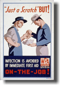 Just a Scratch BUT Infection is Avoided by First Aid - NEW Vintage WPA Poster