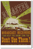 Disaster - Broadcast Receivers Can Help the Enemy - Vintage WW2 Poster