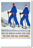 They Like Winter in New York State - The State That Has Everything - NEW Vintage Reproduction Poster