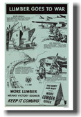 Lumber Goes to War - NEW Vintage WW2 Poster