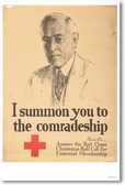 I Summon You to the Comradeship - Join the Red Cross - President Woodrow Wilson - Vintage Reproduction Poster