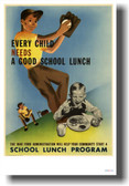 Every Child Needs a Good School Lunch - NEW Vintage WW2 Poster
