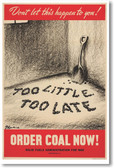 Don't Let This Happen To You - Order Coal Now - NEW Vintage WW2 Reprint Poster